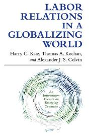 Labor Relations In A Globalizing World