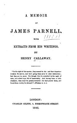 A Memoir of James Parnell  with Extracts from His Writings PDF