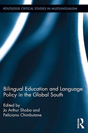 Bilingual Education and Language Policy in the Global South PDF