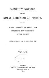 Monthly Notices of the Royal Astronomical Society: Volume 53