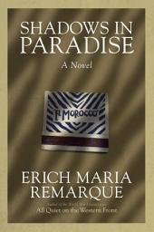 Shadows in Paradise: A Novel