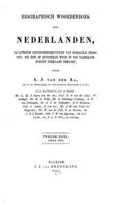 Biographisch woordenboek der Nederlanden: bevattende levensbeschrijvingen van zoodanige personen, die zich op eenigerlei wijze in ons vaderland hebben vermaard gemaakt, Volume 2