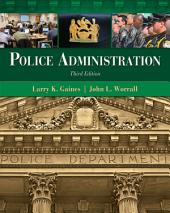 Police Administration: Edition 3