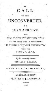 A Call to the Unconverted to Turn and Live ..