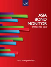 Asia Bond Monitor: September 2012