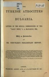 "The Turkish Atrocities in Bulgaria: Letters of the Special Commissioner of the ""Daily News,"""