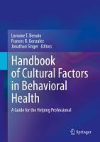 Handbook Of Cultural Factors In Behavioral Health