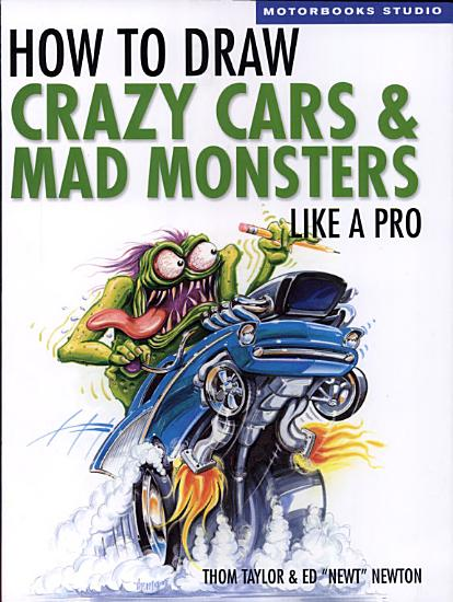 How to Draw Crazy Cars   Mad Monsters Like a Pro PDF