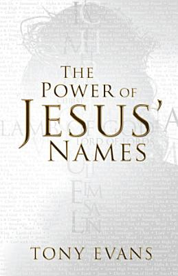 The Power of Jesus  Names