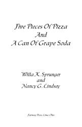 Five Pieces Of Pizza And A Can Of Grape Soda Book PDF