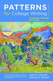 Patterns for College Writing: A Rhetorical Reader and Guide, Edition 12