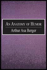 An Anatomy of Humor