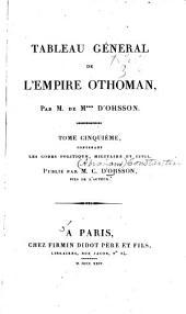 Tableau général de l'empire othoman,: Les Codes politique, militaire et civil