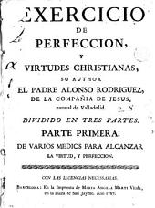 Exercicio de perfeccion y virtudes christianas, 1