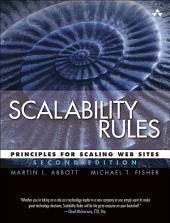 Scalability Rules: Principles for Scaling Web Sites, Edition 2