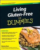 Living Gluten-Free For Dummies: Edition 2