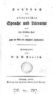 Handbuch der altdeutschen Sprache und Literatur, herausg. von J.G. Kunisch