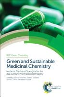 Green and Sustainable Medicinal Chemistry PDF