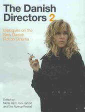 The Danish Directors 2: Volume 2