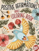 Adult Coloring Book Positive Affirmations