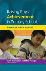 EBOOK: Raising Boys' Achievement in Primary Schools