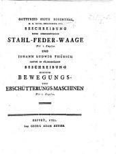 G. E. Rosenthal ... Beschreibung einer gemeinnützigen Stahl-Feder-Waage ... und J. L. Thürsch ... Beschreibung einiger Bewegungs- und Erschütterungs-Maschinen