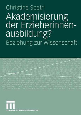 Akademisierung der Erzieherinnenausbildung  PDF