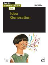 Basics Graphic Design 03  Idea Generation PDF