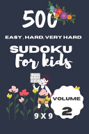 500 Easy  Hard  Very Hard Sudoku for Kids   Volume 2 PDF
