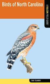 Birds of North Carolina: A Falcon Field Guide [tm]