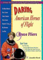 Daring American Heroes of Flight PDF
