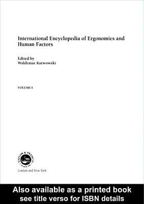 International Encyclopedia of Ergonomics and Human Factors   3 Volume Set