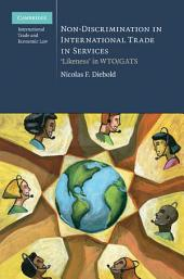 Non-Discrimination in International Trade in Services: 'Likeness' in WTO/GATS
