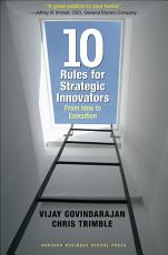 Ten Rules for Strategic Innovators PDF