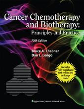 Cancer Chemotherapy and Biotherapy: Principles and Practice, Edition 5