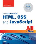 HTML, CSS and JavaScript All in One, Sams Teach Yourself