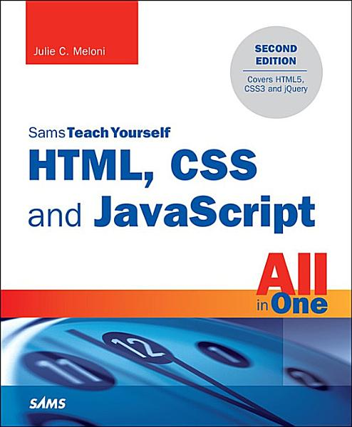 Sams Teach Yourself Html Css And Javascript All In One 2