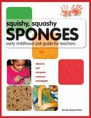 Squishy, Squashy Sponges