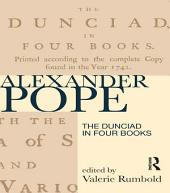 The Dunciad in Four Books: Edition 2