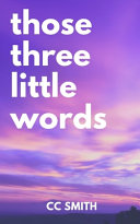 Those Three Little Words Book