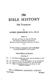 The Bible History: Old Testament, Volume 1