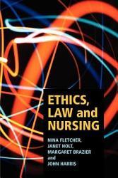 Ethics Law And Nursing Book PDF