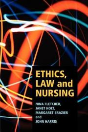 Ethics  Law And Nursing