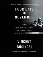 Four Days in November  The Assassination of President John F  Kennedy PDF