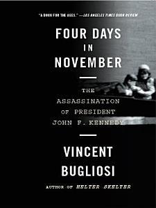 Four Days in November  The Assassination of President John F  Kennedy Book
