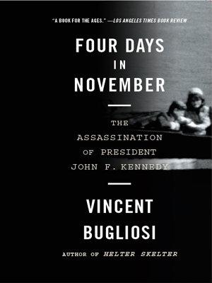 Four Days in November  The Assassination of President John F  Kennedy