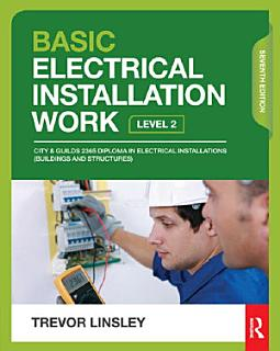 Basic Electrical Installation Work  7th ed Book