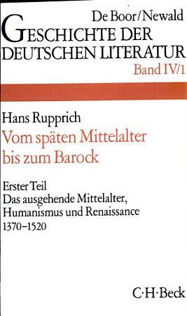 Die deutsche Literatur vom sp  ten Mittelalter bis zum Barock PDF