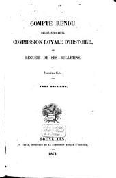 Compte-rendu des séances de la Commission Royale d'Histoire: Volume41