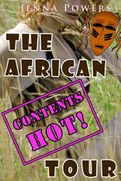 The African Tour (Interracial Erotica)